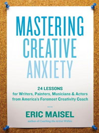 Mastering Creative Anxiety book