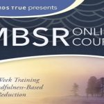The Mindfulness-Based Stress Reduction Course